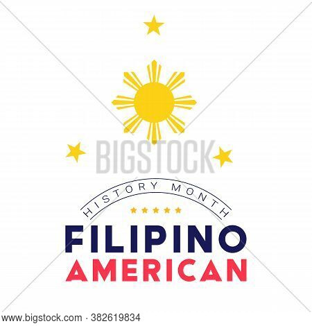 Filipino American History Month - October - Square Vector Banner Template With A Sun And Stars Above