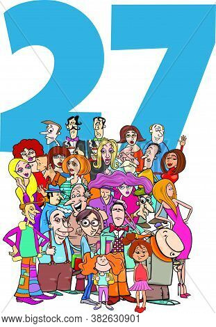 Cartoon Illustration Of Number Twenty Seven For Children With Funny People Characters Group
