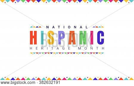 National Hispanic Heritage Month Horizontal Banner Template With Colorful Text And Flags On White Ba