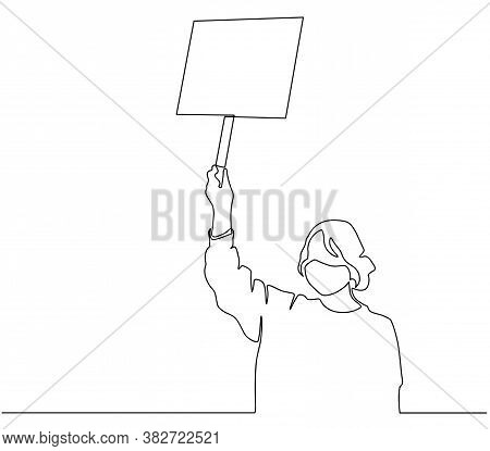 Continuous Line Drawing Of Standing Woman Holding Blank Placard. One Continuous Line Art Of A Young