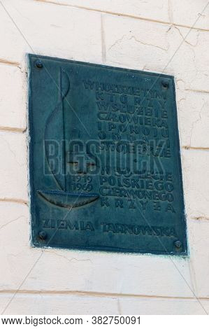 Tarnow, Poland - June 13, 2020: Plaque In Tribute To Those Who, In The Service Of Man And Peace, Gav