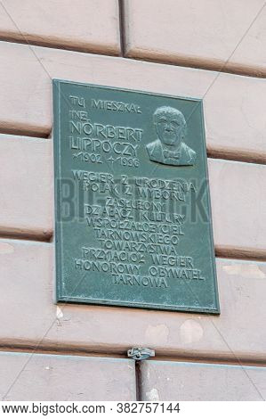 Tarnow, Poland - June 13, 2020: Plaque Commemorating Norbert Lippoczy On The Building Where He Lived
