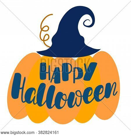 Image Of A Pumpkin With The Inscription - Happy Helloween, In Vector Graphics. For The Design Of Pos