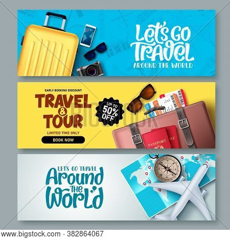 Travel Banner Set Vector Background Template. Travel And Tour Banner Collection With Travel Elements