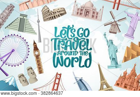 Let's Go Travel Vector Design. Let's Go Travel Around The World Typography Text In White Empty Space