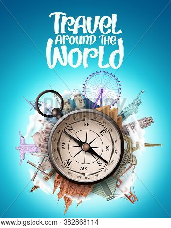 Travel Around The World Vector Design. Travel The World Famous Landmarks And Tourist Destination Wit