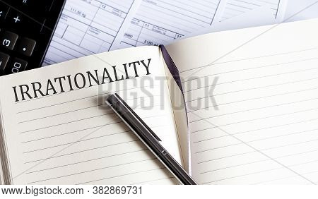 Notebook With Toolls And Notes About Irrationality .business