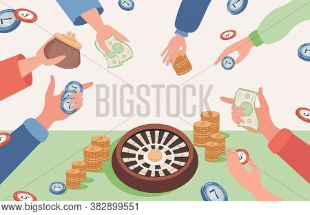 People Hands Holding Money, Golden Coins, Poker Chips, And Making Bets In Casino Vector Flat Illustr