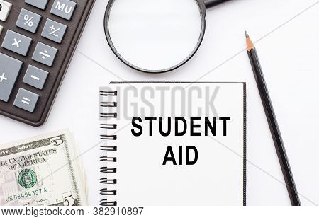 Text Sign Showing Student Aid. Conceptual Photo Financial Assistance Designed To Help Students Pay F