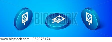 Isometric Protest Icon Isolated On Blue Background. Meeting, Protester, Picket, Speech, Banner, Prot