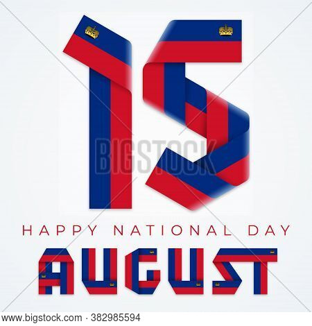 Congratulatory Design For August 15, Liechtenstein Independence Day. Text Made Of Bended Ribbons Wit