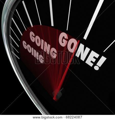 Going Going Gone words on a speedometer as speed or quick, fast action bidding