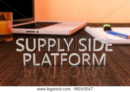 Supply Side Platform - letters on wooden desk with laptop computer and a notebook. 3d render illustration. poster