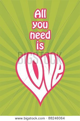 All You Need Is Love vector design