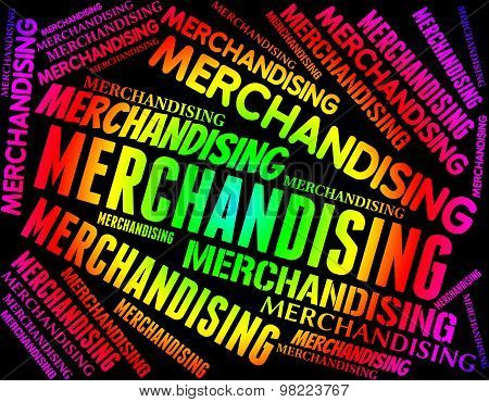 Merchandising Word Meaning Distribution Market And Promote poster