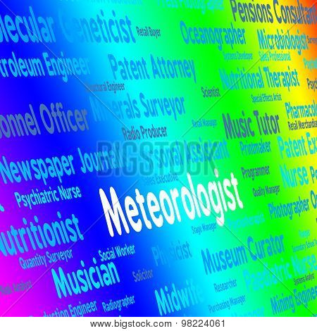 Meteorologist Job Indicates Weather Forecaster And Expert