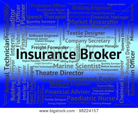 Insurance Broker Means Text Job And Negotiator
