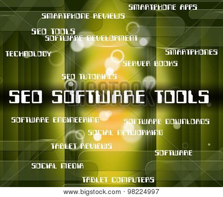 Seo Software Tools Indicates Optimizing Websites And Optimization