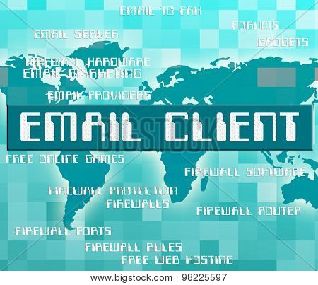 Email Client Means Send Message And Buyers