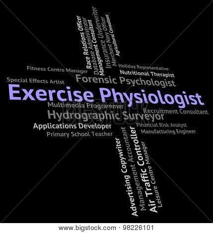 Exercise Physiologist Shows Hiring Employment And Exercising