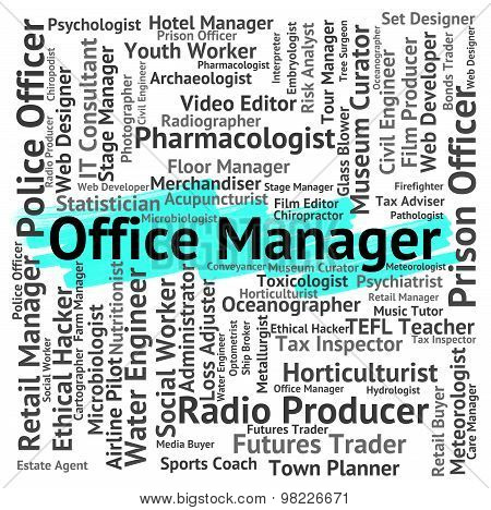 Office Manager Means Executive Supervisor And Text