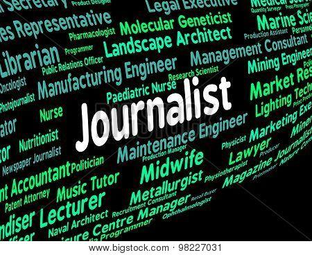 Journalist Job Shows War Correspondent And Columnist