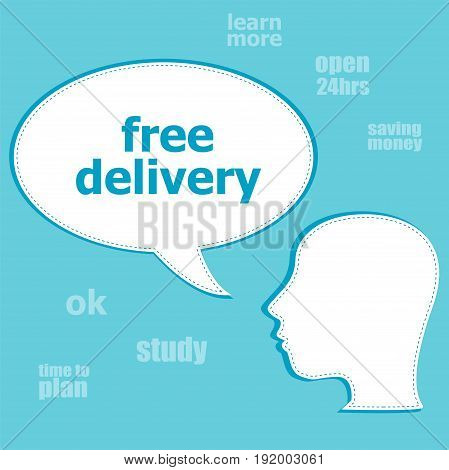 Text Free Delivery. Business Concept . Silhouette Of A Head With Speech Bubble
