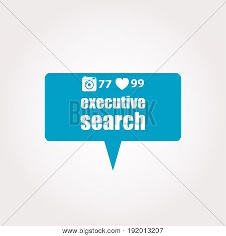 Text Executive Search. Management Concept . Labels With Text, Heart, Camera And Counters