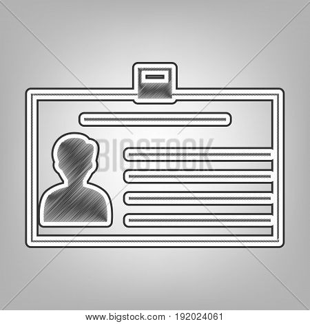 Identification card sign. Vector. Pencil sketch imitation. Dark gray scribble icon with dark gray outer contour at gray background.