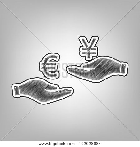 Currency exchange from hand to hand. Euro and Yen. Vector. Pencil sketch imitation. Dark gray scribble icon with dark gray outer contour at gray background.