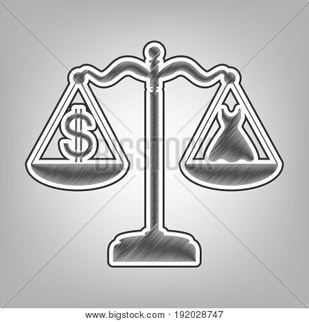 Dress and dollar symbol on scales. Vector. Pencil sketch imitation. Dark gray scribble icon with dark gray outer contour at gray background.