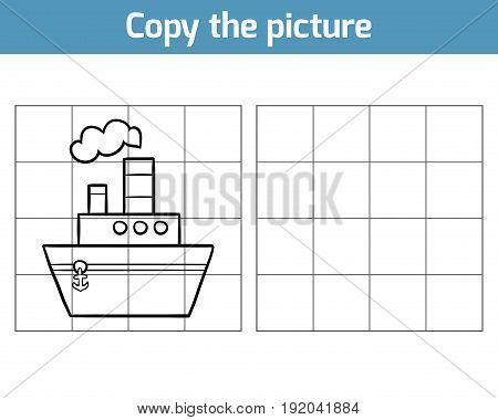 Copy The Picture, Steamship