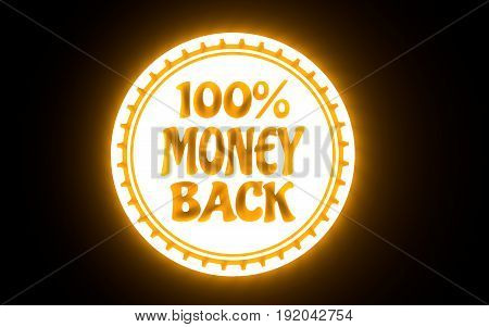 Stamp icon. Graphic design elements. 3D rendering. 100 percent money back text. Neon illumination