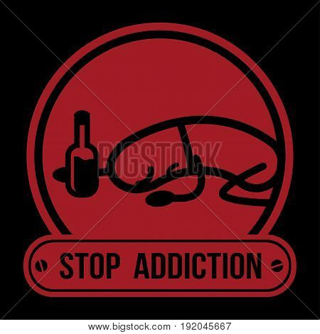 No Drugs label Campaign, Stop Addiction Alcohol, Conceptual vector illustration.