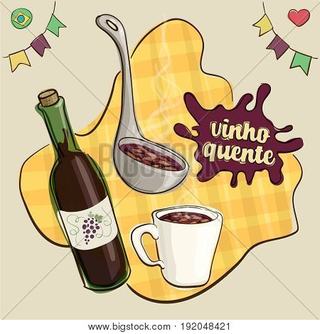 Splash text translation: mulled wine. Traditional beverage consumed during brazilian June Parties in a mug and being served with a ladle beside a wine bottle. Loose style joyful vector.