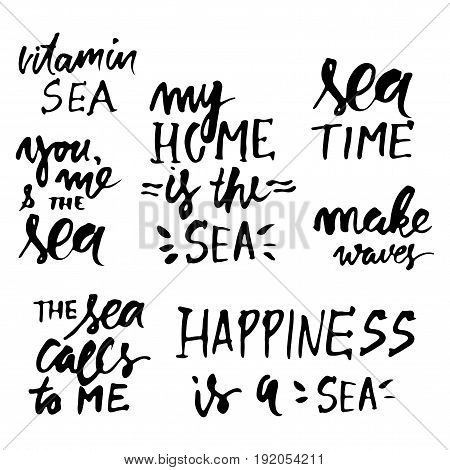 Sea quotes. Hand lettering illustration for your design. My home is the sea. Happiness is a sea.