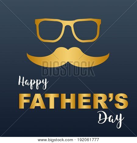 Text for father's day hith glasses a mustache hipster elements.Vector illustration