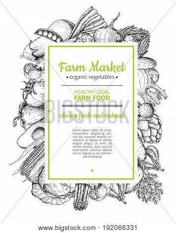 Vegetable hand drawn vintage vector frame illustration. Farm Market poster. Vegetarian set of organic products. Detailed food drawing. Great for menu, banner, label, logo, flyer