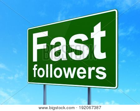 Finance concept: Fast Followers on green road highway sign, clear blue sky background, 3D rendering