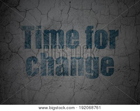 Timeline concept: Blue Time For Change on grunge textured concrete wall background