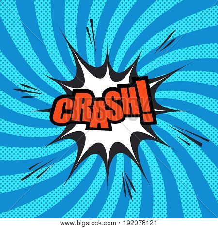 Crash comic template with red inscription, speech bubble and sound effects on blue halftone radial background. Vector illustration