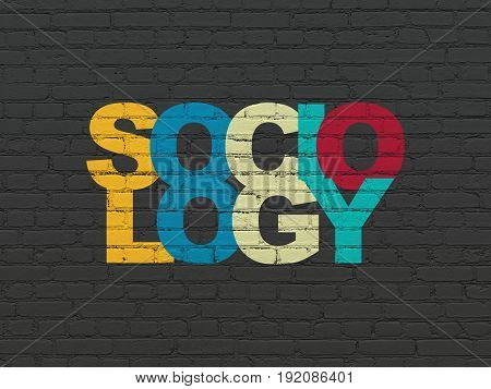 Education concept: Painted multicolor text Sociology on Black Brick wall background