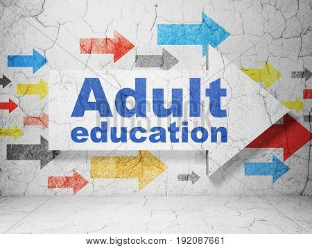 Education concept:  arrow with Adult Education on grunge textured concrete wall background, 3D rendering
