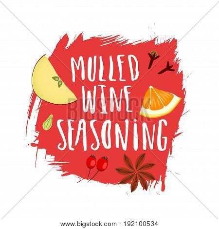 Vector trendy emblem for the packaging of mulled wine. Seasoning and handwritten lettering on red paint stain.