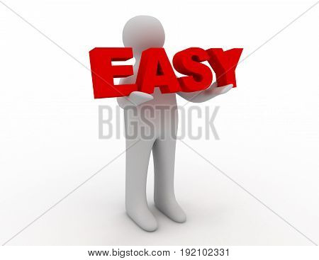 3D man holding word easy . 3d rendered illustration