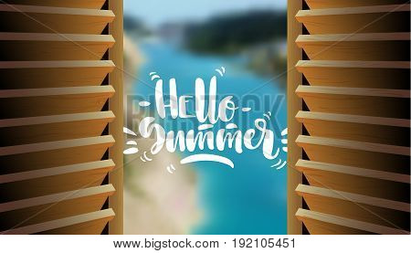 Vector illustration. Semi-open wooden shutters with blurry sea scenery on the background and white hand-written lettering