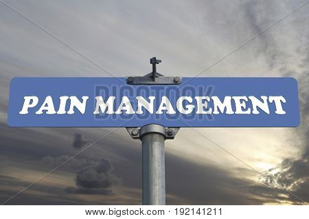 Pain management road sign