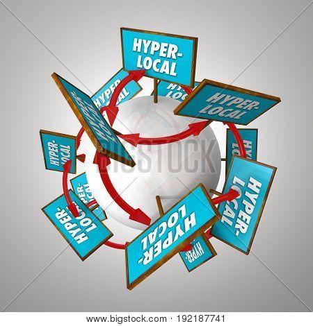 Hyperlocal Communities Signs Around Ball Globe World 3d Illustration