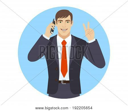 Victory! Two fingers up. Businessman talking on the mobile phone and showing victory sign. Portrait of businessman character in a flat style. Vector illustration.