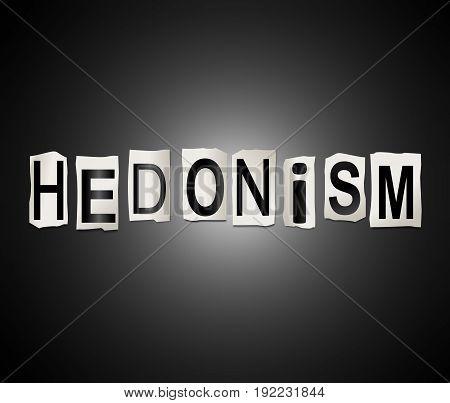 Hedonism Word Concept.